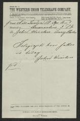 Telegraph from John Winslow [Jr.], to John Winslow, an inmate at Sailors' Snug Harbor, April 16, 1873