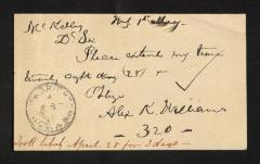 Postcard to Mr. Kelly, Assistant Steward, Sailors' Snug Harbor, from Alex [Alexander] K. Williams, May 1, 1893